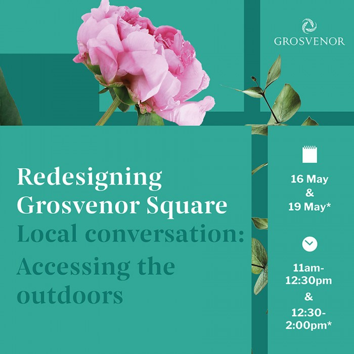 Have your say on Redesigning Grosvenor Square. Online events this week: - Click here to view this entry